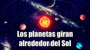 los planetas giran alrededor del sol en orbitas elipticas