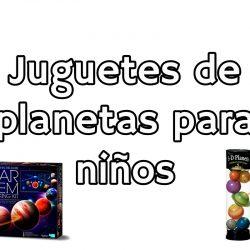 Juguetes de Planetas Para niños